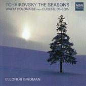 Tchaikovsky: The Seasons; Eugene Onegin Waltz by Eleonor Bindman