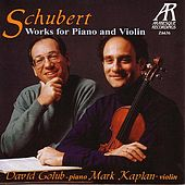 Schubert: Works For Piano And Violin by David Golub