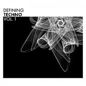Defining Techno, Vol. 1 by Various Artists