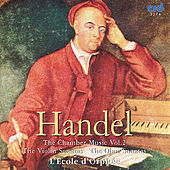 Handel: the Chamber Music Vol.II by L'Ecole d'Orphee