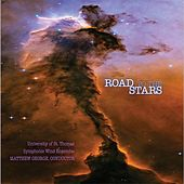 Road To The Stars by University Of St. Thomas Symphonic Wind Ensemble