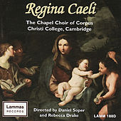 Regina Caeli by The Chapel Choir of Corpus Christi College