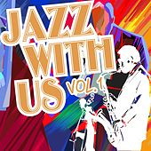 Jazz with Us, Vol. 1 by Various Artists