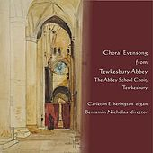 Choral Evensong from Tewkesbury Abbey by Various Artists