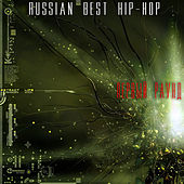 Russian Best Hip-Hop. First Round. by Various Artists