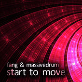 Start To Move by Fang