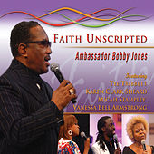Bobby Jones Gospel: Faith Unscripted, Volume 1 by
