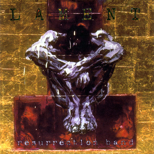 Lament by Resurrection Band