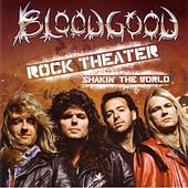 Rock Theater - Shakin' The World by Bloodgood