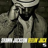 Feelin' Jack by Shawn Jackson
