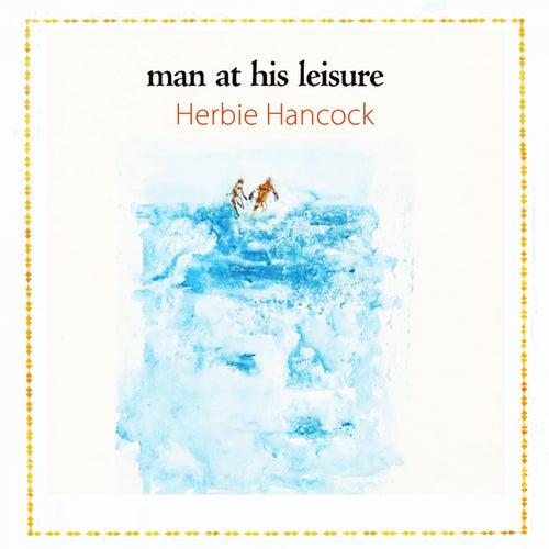 Man At His Leisure von Herbie Hancock