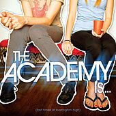 Fast Times At Barrington High by The Academy Is. . .