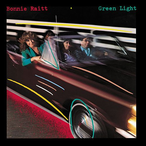 Green Light by Bonnie Raitt