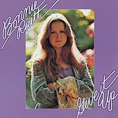 Give It Up by Bonnie Raitt