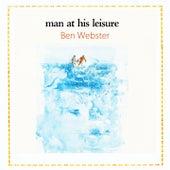 Man At His Leisure von Ben Webster