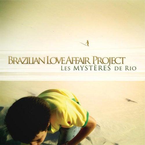 Les Mysteres de Rio (Expanded Edition) by Brazilian Love Affair Project