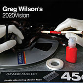 Greg Wilson's 2020Vision by Various Artists