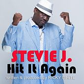 Hit It Again by Stevie J.