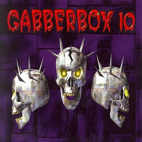 Gabberbox 10 by Various Artists