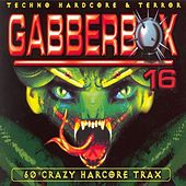 Gabberbox 16 - 60 Crazy Hardcore Tracks by Various Artists
