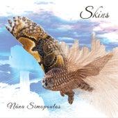 Skins by Nana Simopoulos