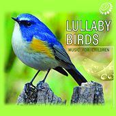 Lullaby Birds (Music for Children) by Nederica Stepan