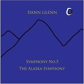 Symphony No. 5 the Alaska Symphony by Dann Glenn