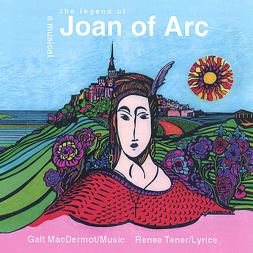 The Legend of Joan of Arc by Galt MacDermot
