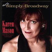 Not So Simply Broadway by Karen Mason