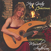 Harp Guitar Christmas by Muriel Anderson