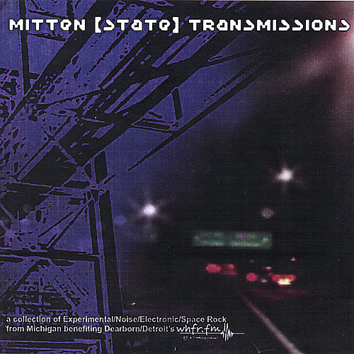 Mitten [State] Transmissions by Various Artists
