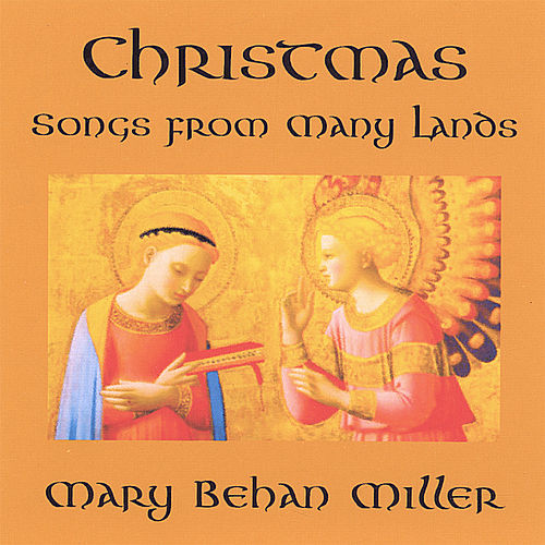 Christmas Songs From Many Lands by Mary Behan Miller