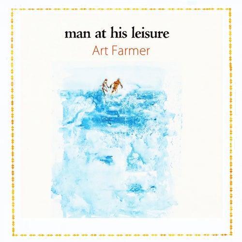 Man At His Leisure von Art Farmer