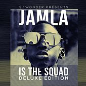 9th Wonder Presents: Jamla Is The Squad (Deluxe Edition) von Various Artists