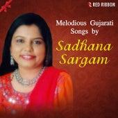 Melodious Gujarati Songs by Sadhana Sargam by Sadhana Sargam