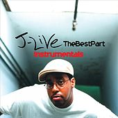 The Best Part Instrumentals by J-Live