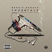 Thug Talk by Boosie Badazz