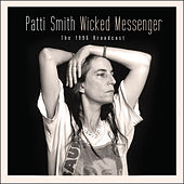 Wicked Messenger (Live) von Patti Smith