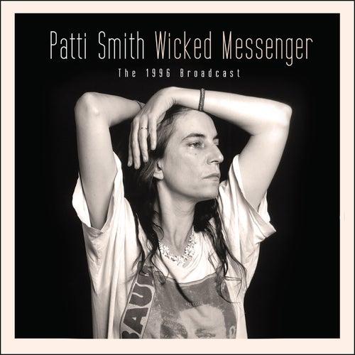 Wicked Messenger (Live) von Patti Smith