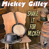 Shake It for Mickey by Mickey Gilley