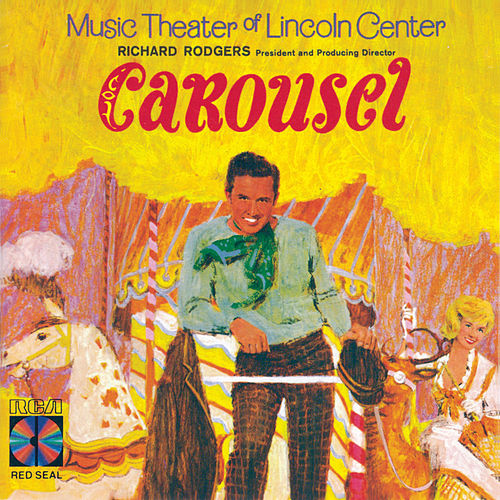 Carousel by Richard Rodgers and Oscar Hammerstein