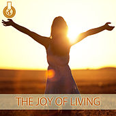 The Joy of Living by Mick Douglas