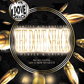 Hustle & Grind by Dove Shack