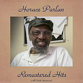 Remastered Hits (All Tracks Remastered) von Horace Parlan
