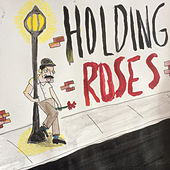 Holding Roses by Twin Peaks