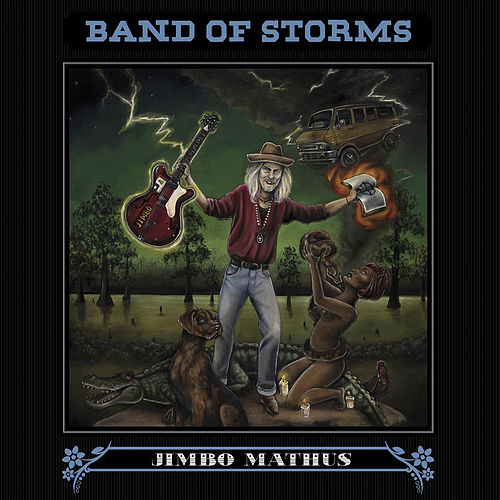 Band of Storms by Jimbo Mathus
