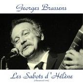Les sabots d'Hélène (Remastered 2016) by Georges Brassens