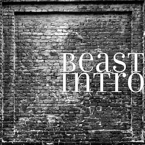 Intro by Beast
