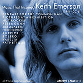 Music That Inspired Keith Emerson (1944-2016) von Various Artists
