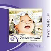 Twin Sisters: Baby's First Instrumental Favorites by Kim Mitzo Thompson
